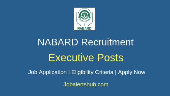 NABARD Executive Job Notification
