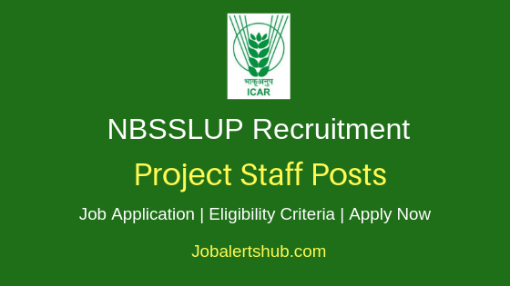 NBSSLUP Project Staff Job Notification