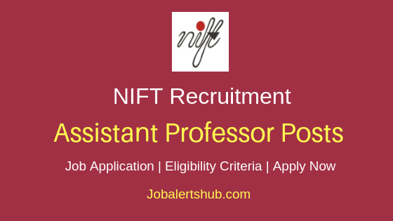 NIFT Assistant Professor Job  Notification