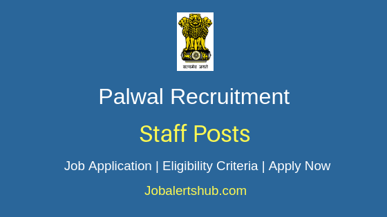 Palwal District Staff Job Notification