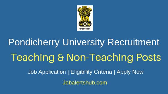 Pondicherry University Teaching & Non-Teaching Job Notification