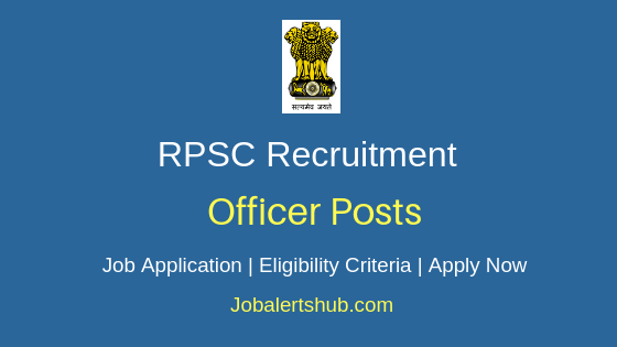 RPSC Officer Job Notification