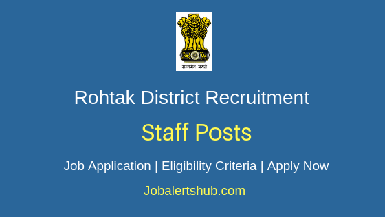 Rohtak District Staff Job Notification