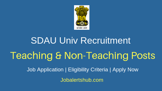 SDAU University Teaching & Non-Teaching Staff Job Notification