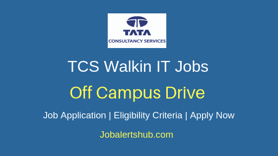 TCS Off Campus Drive Job Notification