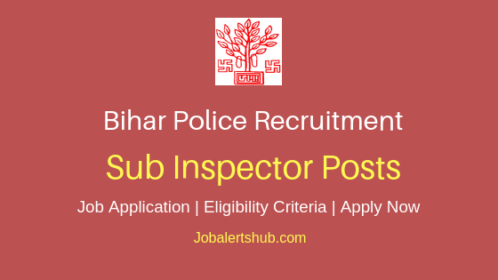 Bihar Police Sub Inspector Job Notification
