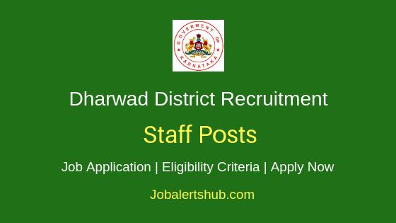 Dharwad District Staff Job Notification