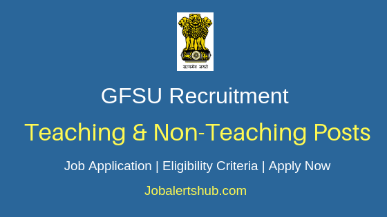 GFSU Teaching & Non-Teaching Job Notification