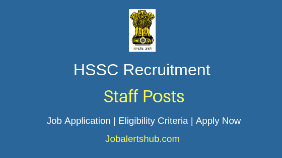 HSSC Staff Job Notification