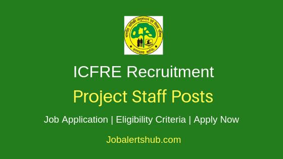 ICFRE Project Staff Job Notification