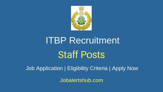 ITBP Staff Job Notification