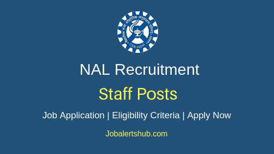 NAL Staff Job Notification