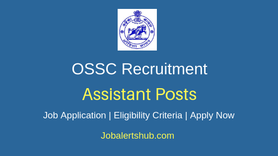 OSSC Assistant Job Notification