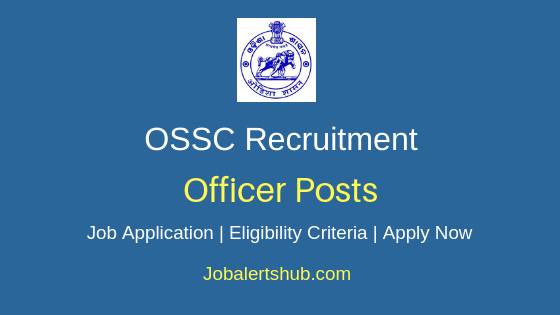 OSSC Officer Job Notification