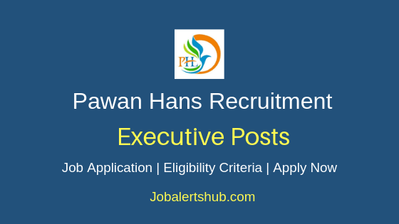 Pawan Hans Executive Job Notification
