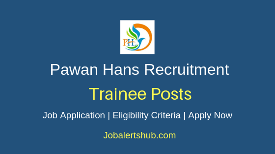 Pawan Hans Trainee Job Notification