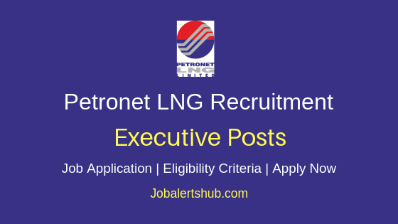 Petronet LNG Executive Job Notification