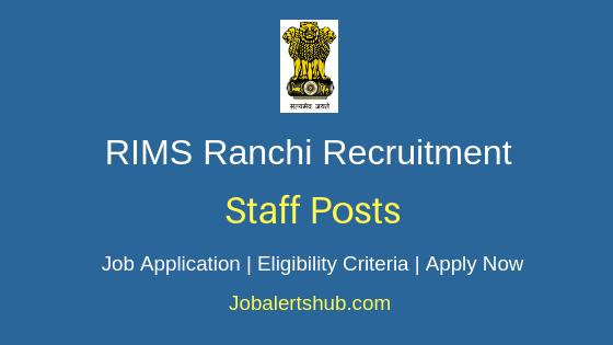 RIMS Ranchi Staff Job Notification