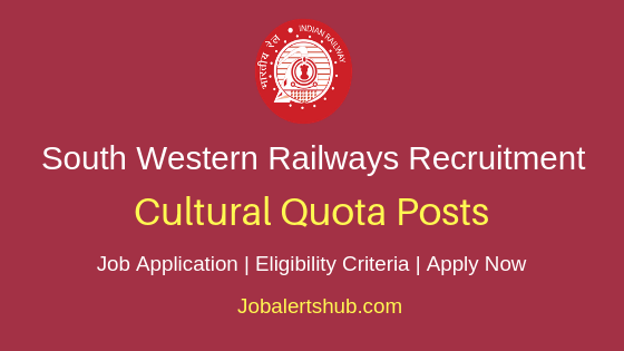 South Western Railways Cultural Quota Job Notification