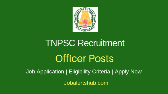 TNPSC Officer Job Notification