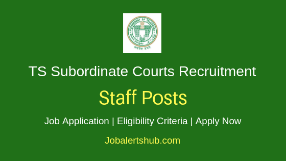 Telangana State Subordinate Courts Staff Job Notification
