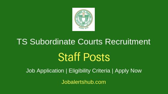 Telangana State Subordinate Courts Staff Job Notification