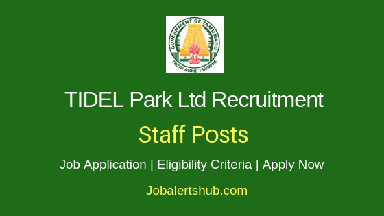 TIDEL Park Ltd Staff Job Notification