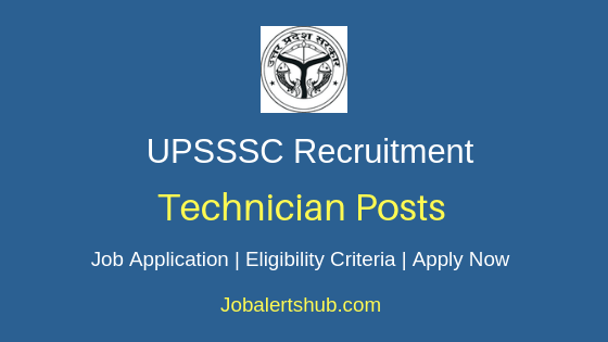 UPSSSC Technician Job Notification
