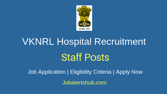 VKNRL Hospital Staff Job Notification