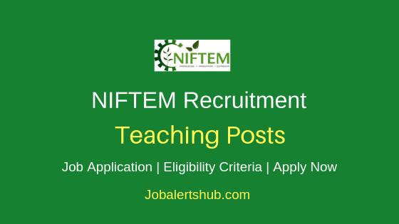 NIFTEM Teaching 2019 Job Notification