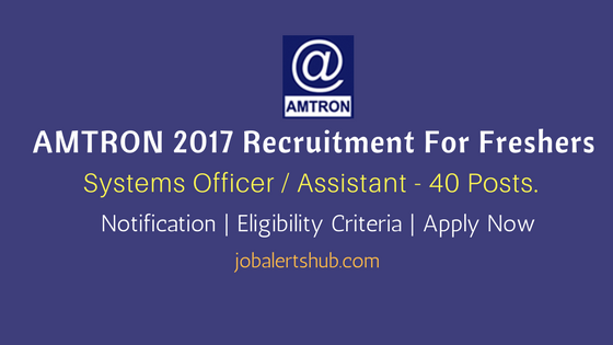 AMTRON 2017 Recruitment Systems Officer Assistant job announcement