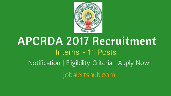 APCRDA 2017 Recruitment Intern Job Notification