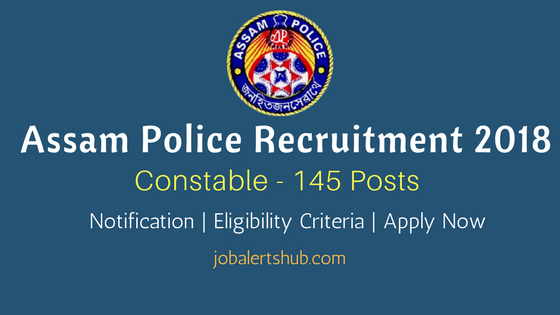 Assam Police Recruitment 2018 Constable job notification