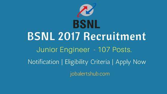 BSNL 2017 Recruitment Junior Engineer Job Notification