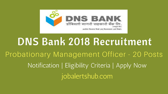 DNS Bank 2018 Recruitment For Probationary Management job notification
