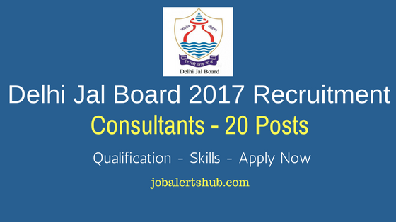 Delhi Jal Board 2017 Consultants job notification
