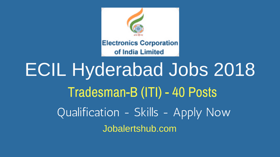 ECIL-Hyderabad-Jobs-2018-Tradesman-B-job-notification