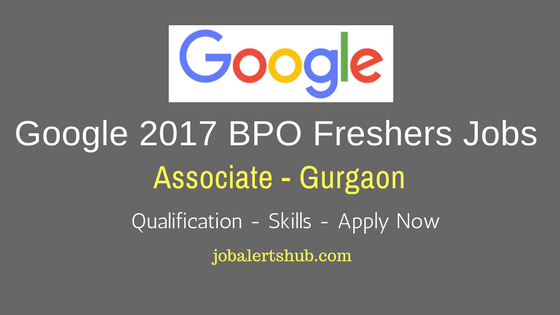 Google 2017 BPO Freshers Jobs For Google Places & Adwords position at Gurgaon