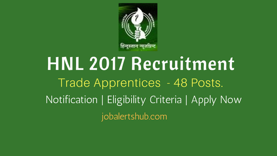 HNL 2017 Recruitment Trade Apprentices Job Notification