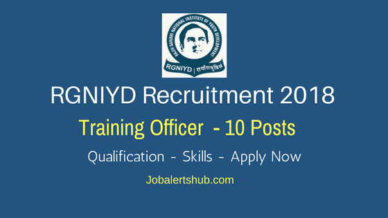 Rajiv-Gandhi-National-Institute-of-Youth-Development-RGNIYD-Recruitment-2018-Training-Officer-Job-Notification