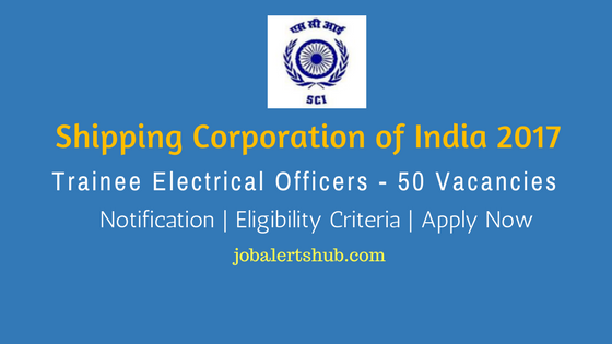Shipping Corporation of India 2017 Trainee Electrical Officers Notification