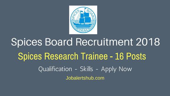 Spices-Board-Recruitment-2018-Spices-Research-Trainee-Job-Notification
