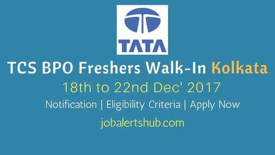 TCS BPO Walkin Kolkata 2018 Freshers