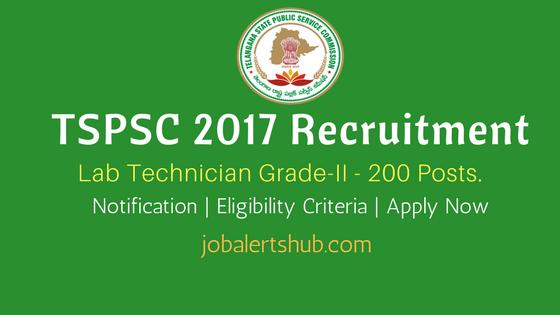 TSPSC Lab Technician Grade-II 2017 Recruitment Notification