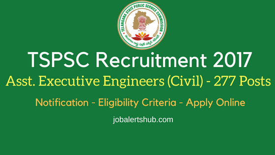 TSPSC Recruitment 2017 Assistant Executive Engineers Civil