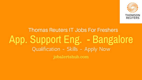 Thomas Reuters Recruitment 2017 Fresher Application Support Engineer- Bangalore