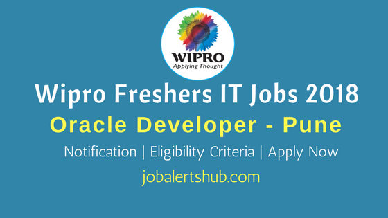 Wipro Freshers 2018 Recruitment Oracle Developer job announcement for Pune location