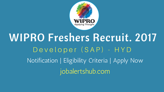 Wipro Freshers Recruitment 2017 SAP HCM - Hyderabad